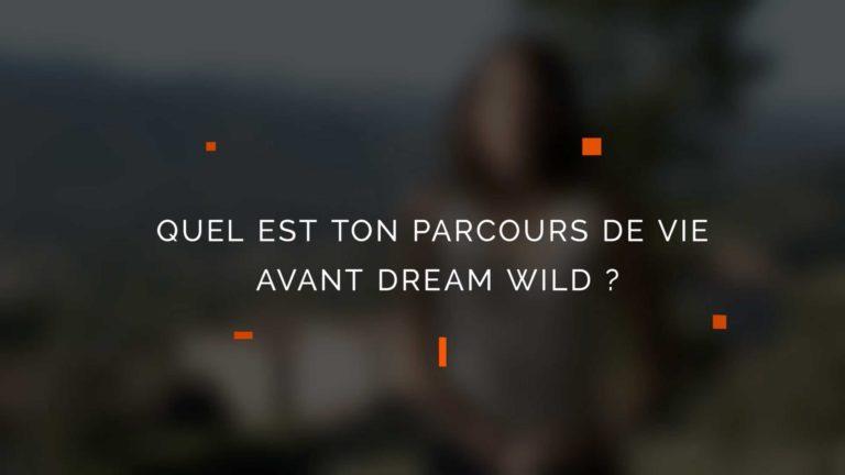 Le parcours d'Aurélie Letellier, fondatrice de Dream Wild